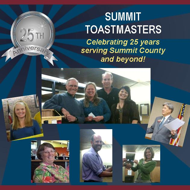 Summit Toastmasters - Celebrating 25 years serving Summit County and Beyond